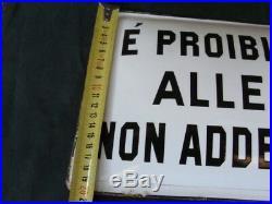 Insegna Proibito l'Ingresso alle Persone non Addette al Servizio sign vintage